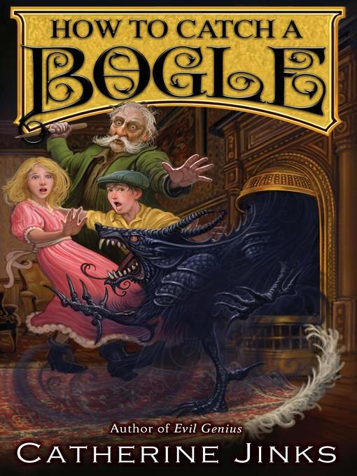 Title details for How to Catch a Bogle by Catherine Jinks - Available