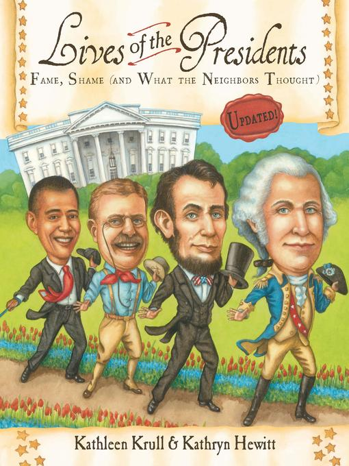 Title details for Lives of the Presidents by Kathleen Krull - Available