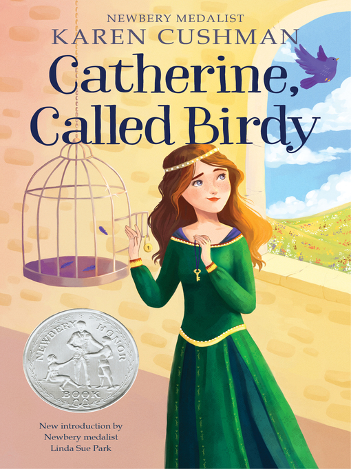 Title details for Catherine, Called Birdy by Karen Cushman - Available