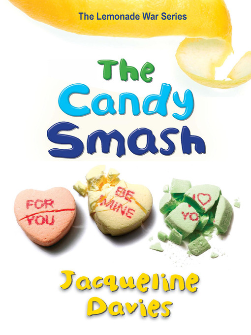 Title details for The Candy Smash by Jacqueline Davies - Wait list