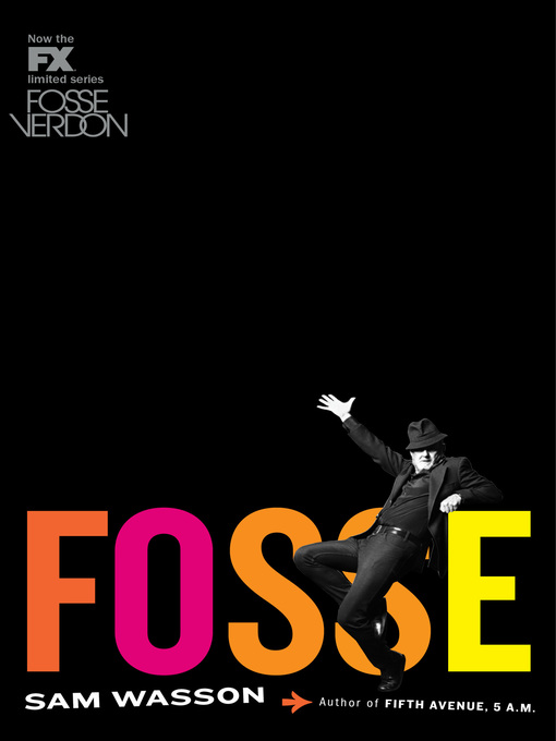 Title details for Fosse by Sam Wasson - Available