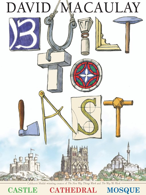 Title details for Built to Last by David Macaulay - Available