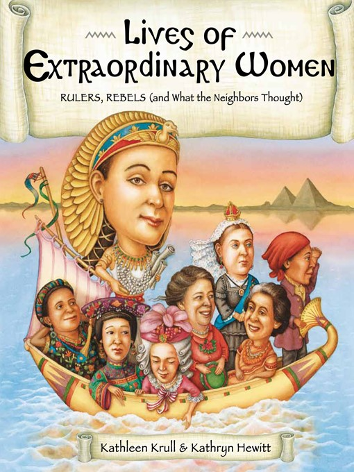 Title details for Lives of Extraordinary Women by Kathleen Krull - Available