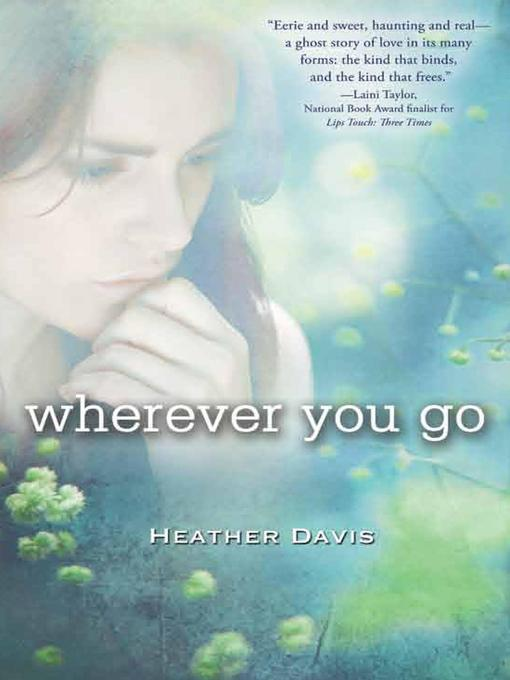 Title details for Wherever You Go by Heather Davis - Wait list