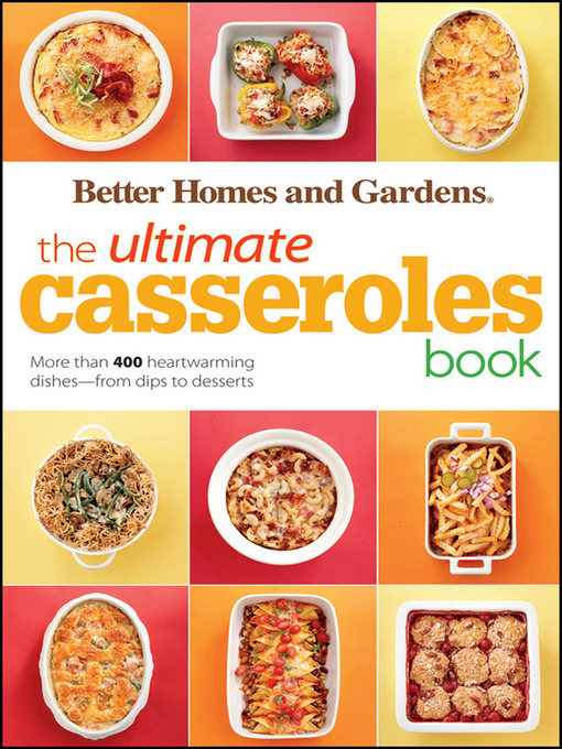The Ultimate Casseroles Book Toronto Public Library Overdrive