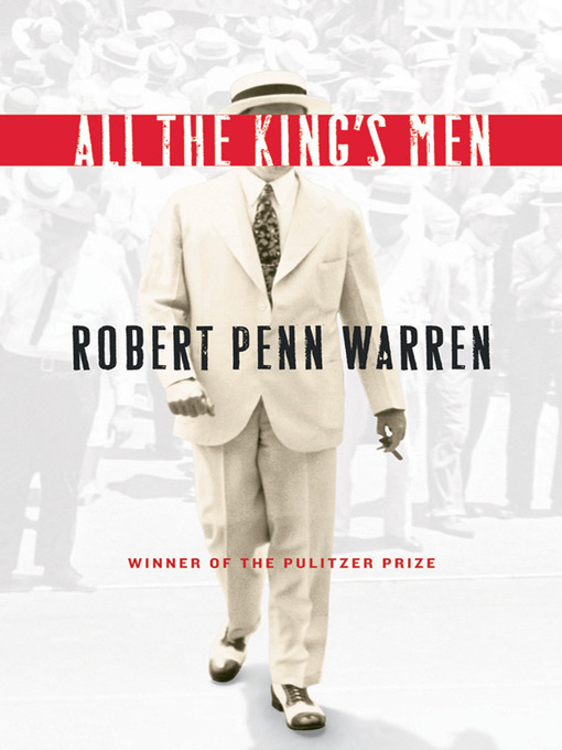 Title details for All the King's Men by Robert Penn Warren - Available