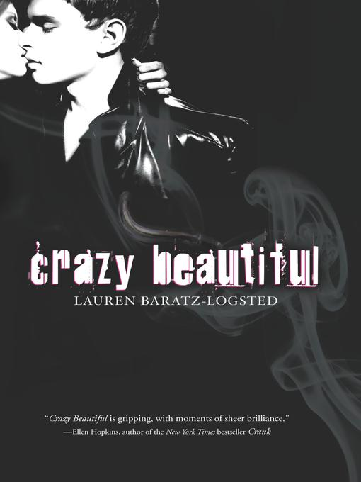 Title details for Crazy Beautiful by Lauren Baratz-Logsted - Available