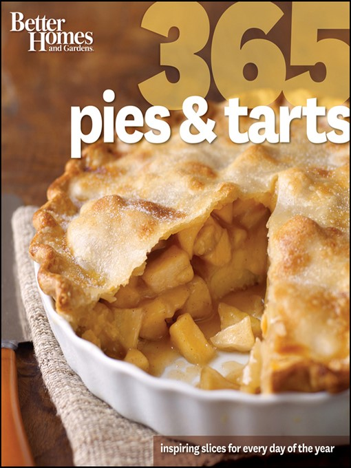 Title details for Better Homes and Gardens 365 Pies and Tarts by Better Homes and Gardens - Wait list
