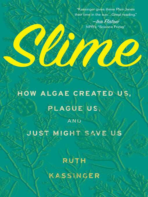 Title details for Slime by Ruth Kassinger - Wait list
