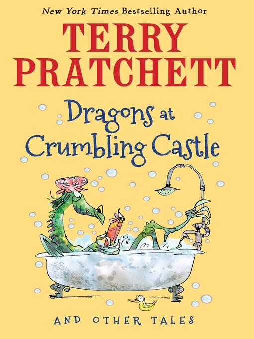 Title details for Dragons at Crumbling Castle by Terry Pratchett - Wait list
