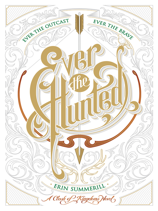 Title details for Ever the Hunted by Erin Summerill - Wait list