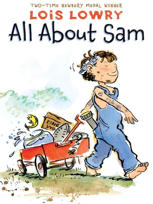 Title details for All About Sam by Lois Lowry - Available