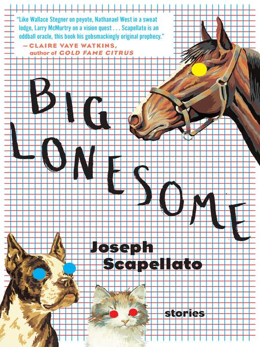 Title details for Big Lonesome by Joseph Scapellato - Available