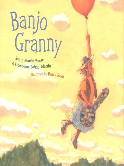 Title details for Banjo Granny by Jacqueline Briggs Martin - Wait list