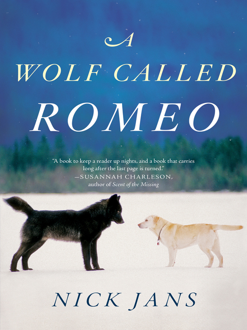 Title details for A Wolf Called Romeo by Nick Jans - Wait list
