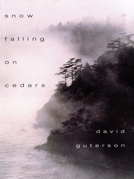 Title details for Snow Falling on Cedars by David Guterson - Available