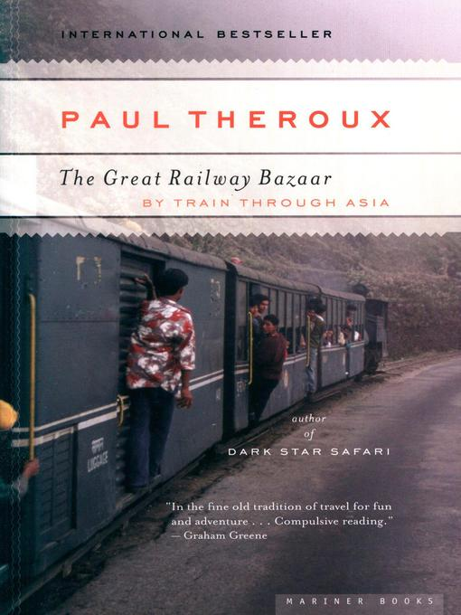 Title details for The Great Railway Bazaar by Paul Theroux - Available