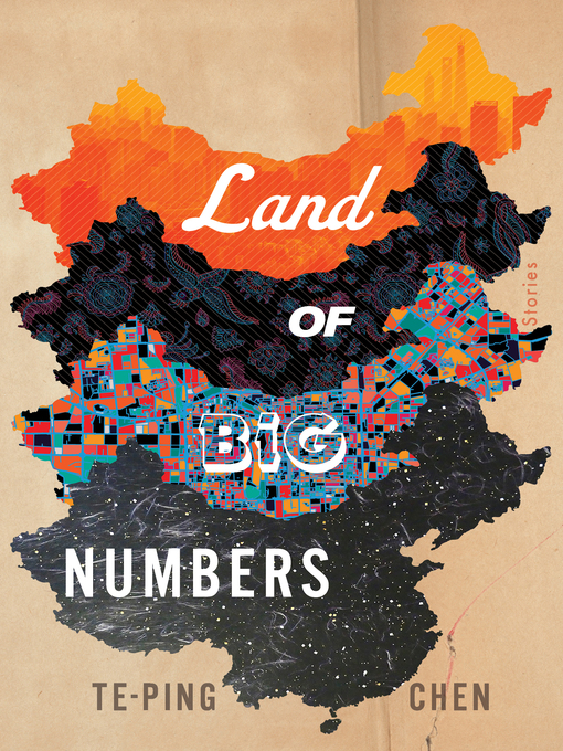 Title details for Land of Big Numbers by Te-Ping Chen - Wait list