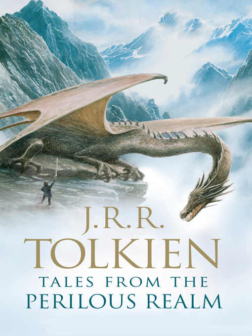 Title details for Tales from the Perilous Realm by J.R.R. Tolkien - Available