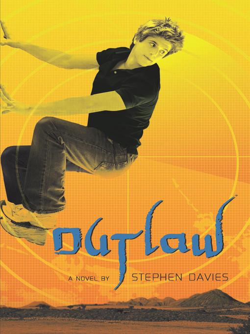 Title details for The Outlaw by Stephen Davies - Available
