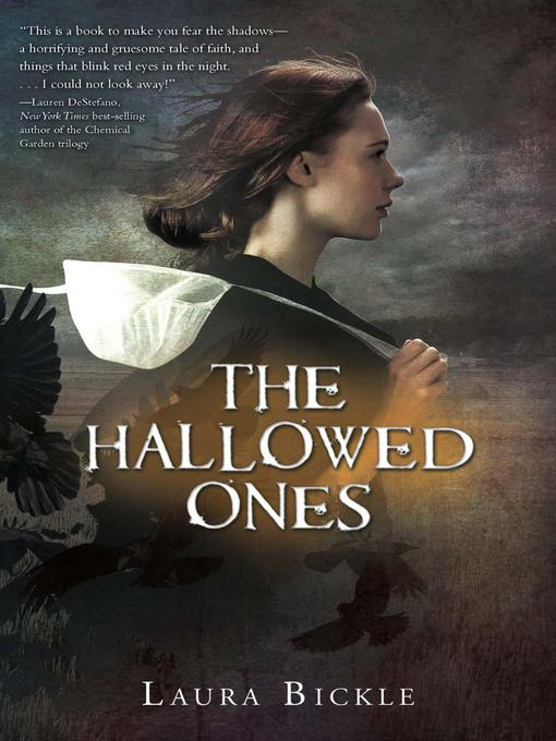 Title details for The Hallowed Ones by Laura Bickle - Available