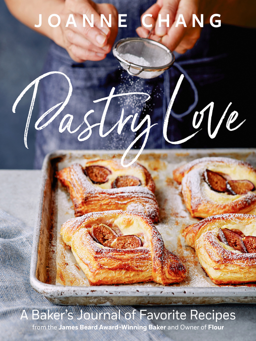 Pastry Love A Baker's Journal of Favorite Recipes