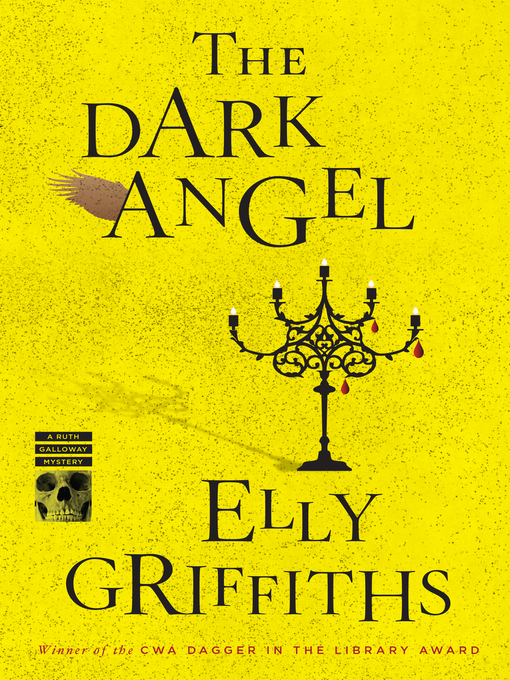Title details for The Dark Angel by Elly Griffiths - Available