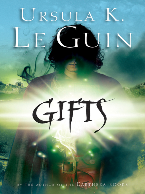 Title details for Gifts by Ursula K. Le Guin - Available