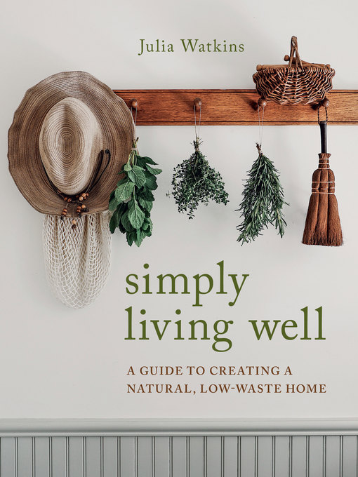 Title details for Simply Living Well by Julia Watkins - Wait list