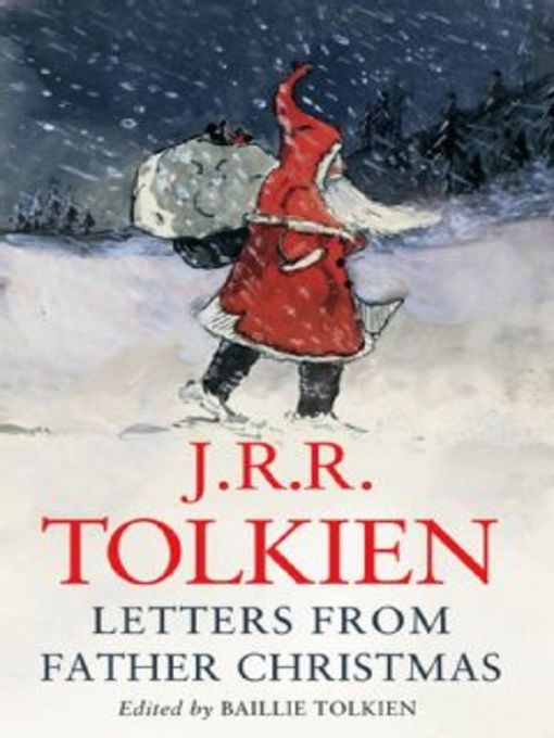Title details for Letters From Father Christmas by J.R.R. Tolkien - Wait list