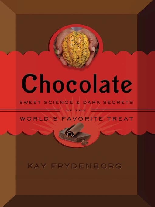 Title details for Chocolate by Kay Frydenborg - Available