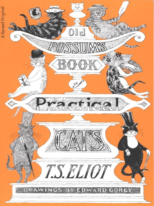 Title details for Old Possum's Book of Practical Cats by T. S. Eliot - Wait list