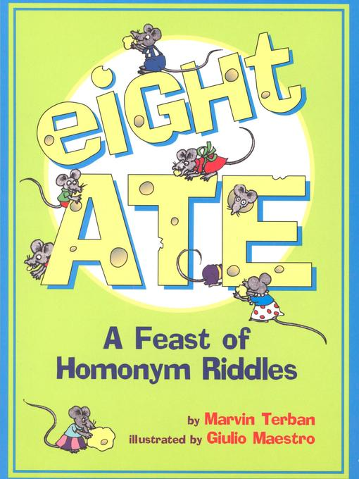Title details for Eight Ate by Marvin Terban - Available