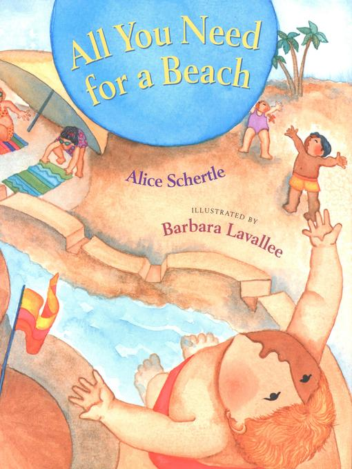 Title details for All You Need for a Beach by Alice Schertle - Available