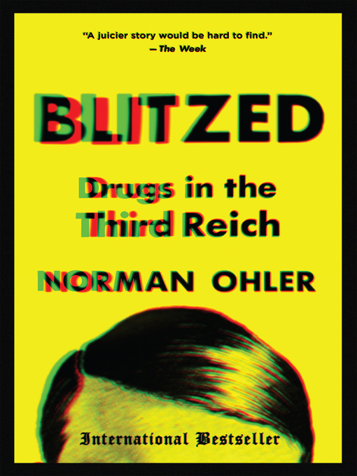 Title details for Blitzed by Norman Ohler - Available