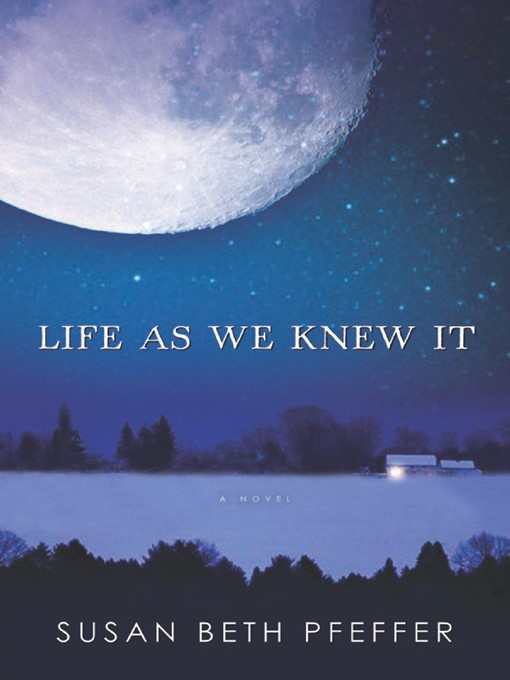 Title details for Life As We Knew It by Susan Beth Pfeffer - Available