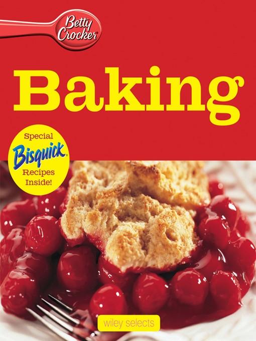 Title details for Betty Crocker Baking by Betty Crocker - Available