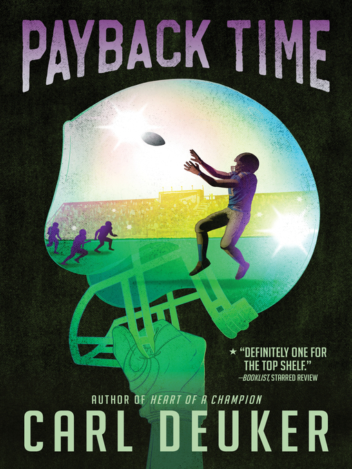 Title details for Payback Time by Carl Deuker - Available