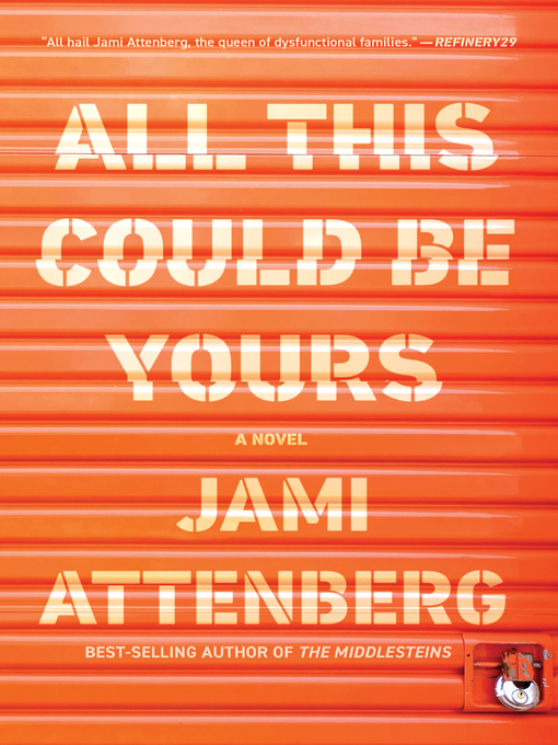 Title details for All This Could Be Yours by Jami Attenberg - Available