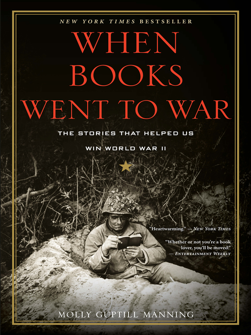 Title details for When Books Went to War by Molly Guptill Manning - Available