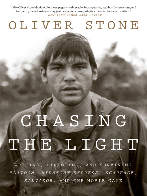 Title details for Chasing the Light by Oliver Stone - Available