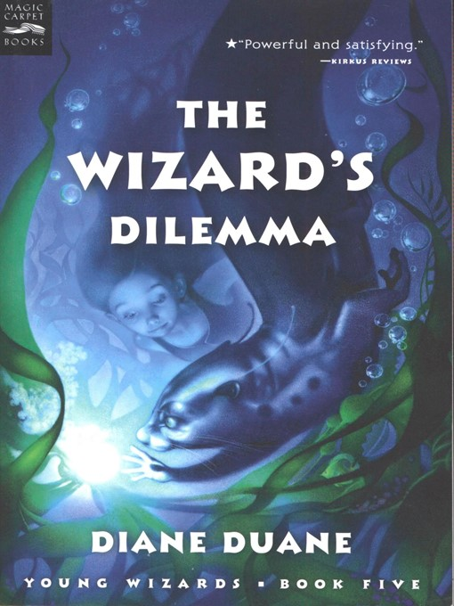 Title details for The Wizard's Dilemma by Diane Duane - Wait list