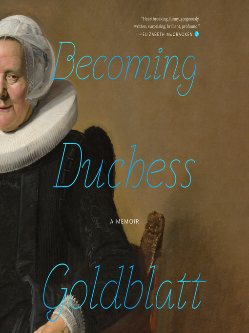 Title details for Becoming Duchess Goldblatt by Anonymous - Available
