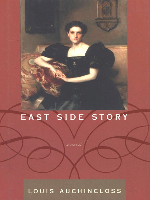 Title details for East Side Story by Louis Auchincloss - Available