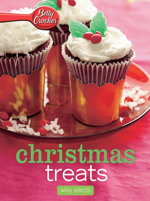 Title details for Betty Crocker Christmas Treats by Betty Crocker - Available