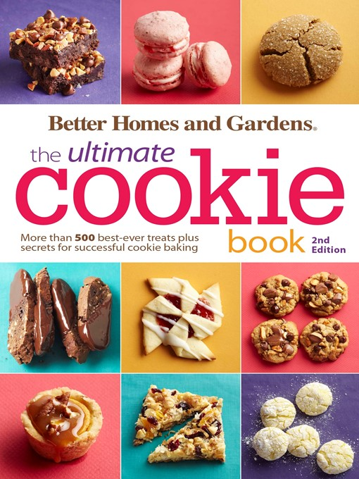 Title details for Better Homes and Gardens the Ultimate Cookie Book by Better Homes and Gardens - Available