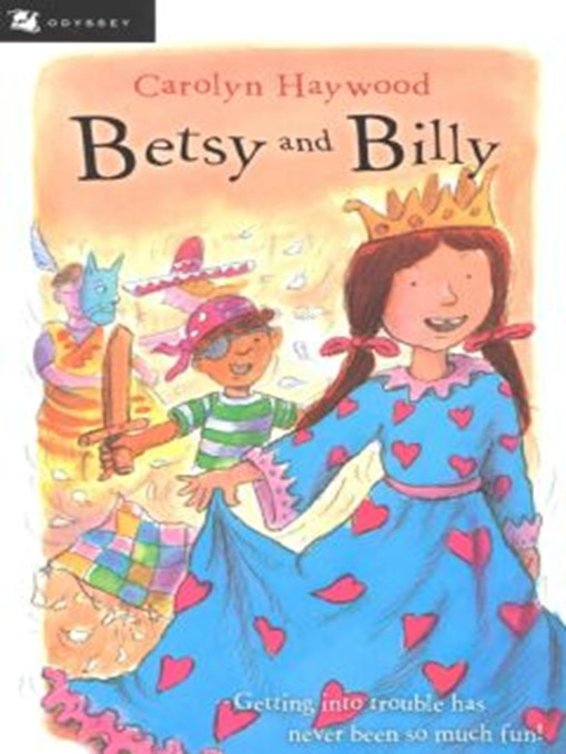 Title details for Betsy and Billy by Carolyn Haywood - Available