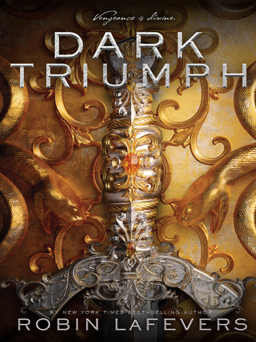Title details for Dark Triumph by Robin LaFevers - Available