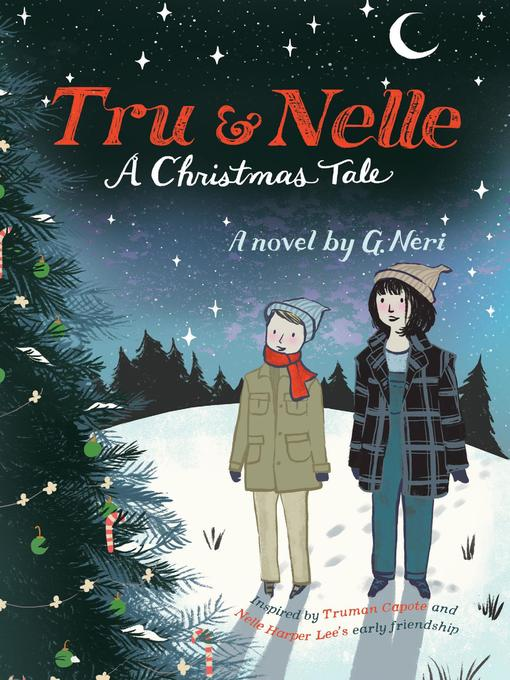 Title details for Tru & Nelle by G. Neri - Available