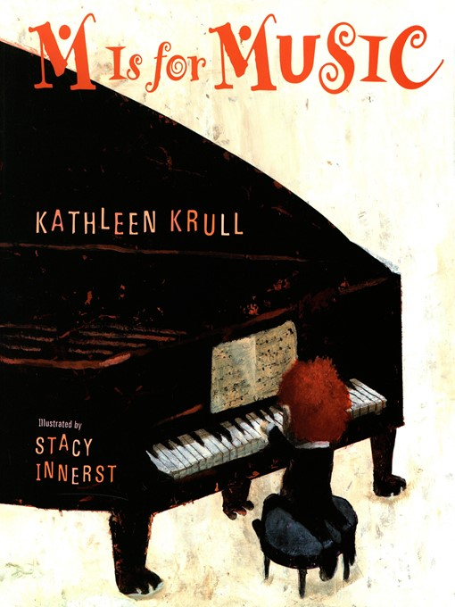Title details for M Is for Music by Kathleen Krull - Available